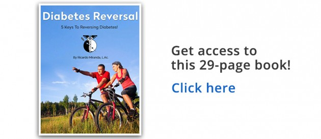 Diabetes Reversal Ebook - 5 Keys to Diabetes Reversal, by Ricardo Miranda, L.Ac.